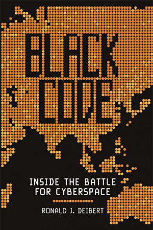 Ronald Deibert, director of Citizen Lab, is the author of the book on cyber-security, Black Code: Inside the Battle for Cyberspace